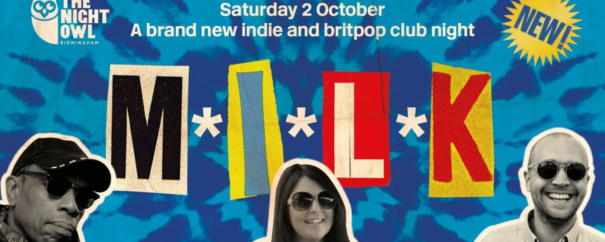 MILK Event Poster with photo of DJs Mazzy Snape, Phil Ehterige and Oscar Hamilton